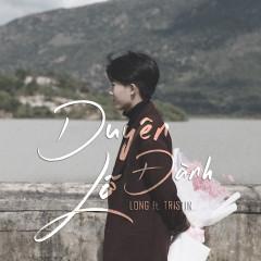 Duyên Lỡ Đành (feat. Long) - Tristin, Long