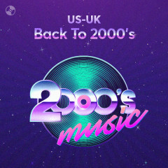 Back To 2000's - Backstreet Boys, Britney Spears, Rihanna, Black Eyed Peas