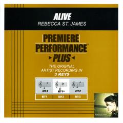 Premiere Performance Plus: Alive - Rebecca St. James