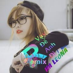 Vậy Để Anh Đi (Remix) (Single)