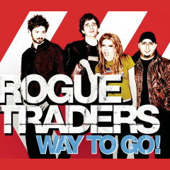 Way To Go! (Remixes) - Rogue Traders