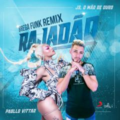 Rajadão (Remix) - Pabllo Vittar, JS o Mão de Ouro
