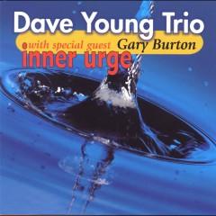 Inner Urge (with Gary Burton) - Dave Young Trio, Gary Burton