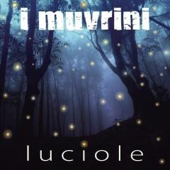 Luciole - I Muvrini