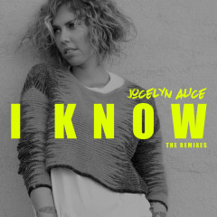 I Know (EP) - Jocelyn Alice
