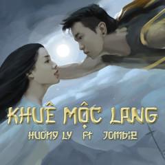 Khuê Mộc Lang (Single) - Hương Ly, Jombie