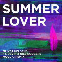 Summer Lover (Moguai Remix) - Oliver Heldens, Devin, Nile Rodgers