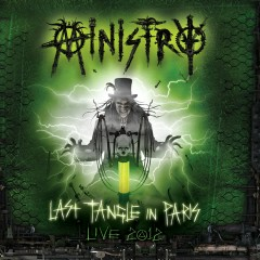 Last Tangle in Paris (Live 2012) - Ministry