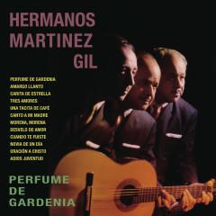 Perfume de Gardenia - Hermanos Martínez Gil