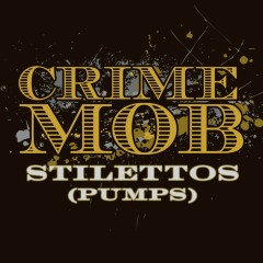 Stilettos [Pumps] (DMD Maxi) - Crime Mob