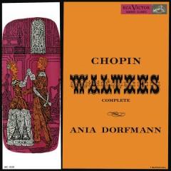 Ania Dorfmann Plays Chopin Waltzes - Ania Dorfmann