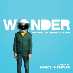 Wonder (Original Motion Picture Soundtrack) - Marcelo Zarvos