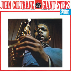 Giant Steps (60th Anniversary Super Deluxe Edition) [2020 Remaster] - John Coltrane