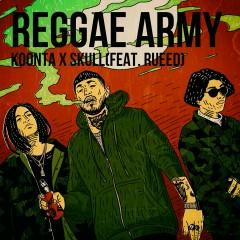 REGGAE ARMY - Rueed, Koonta, Skull