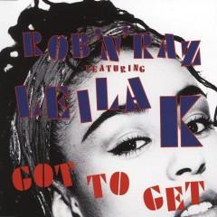 Got To Get - Rob n Raz, Leila K