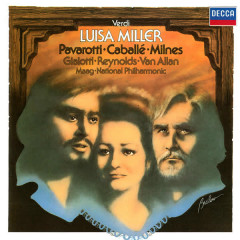 Verdi: Luisa Miller - Peter Maag, Montserrat Caballe, Luciano Pavarotti, Sherrill Milnes, Anna Reynolds