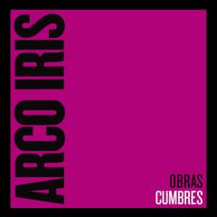 Obras Cumbres - Arco Iris