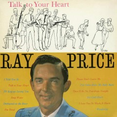 Talk to Your Heart - Ray Price