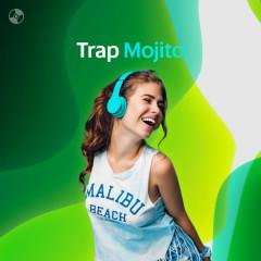 Trap Mojito