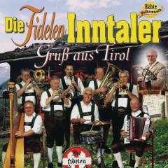 Gruß aus Tirol - Die Fidelen Inntaler