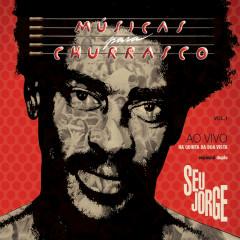 Músicas Para Churrasco Vol.1 Ao Vivo (Deluxe Edition) - Seu Jorge
