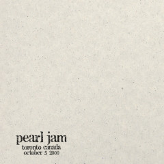 2000.10.05 - Toronto, Ontario (Canada) (Live) - Pearl Jam