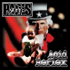 Acid Reflex (Radio Safe Version) - Paris, Chuck D., George Clinton, T-K.A.S.H.