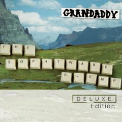 The Sophtware Slump (Deluxe Edition) - Grandaddy