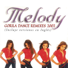 Gorila Dance Remixes