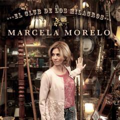 El Club de los Milagros - Marcela Morelo