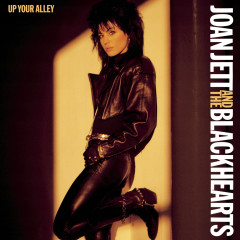 Up Your Alley - Joan Jett & The Blackhearts