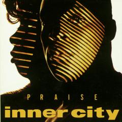 Praise - Inner City