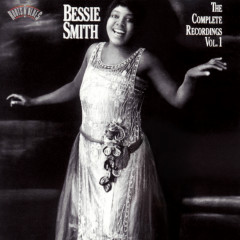 The Complete Recordings, Vol. 1 - Bessie Smith