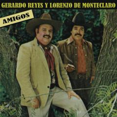 Amigos - Gerardo Reyes, Lorenzo De Monteclaro