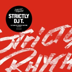 Strictly DJ T.: 25 Years Of Strictly Rhythm - Various Artists