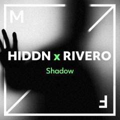 Shadow - HIDDN, Rivero