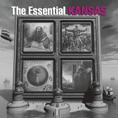 The Essential Kansas - Kansas