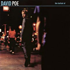 The Ballad of David Poe EP - David Poe