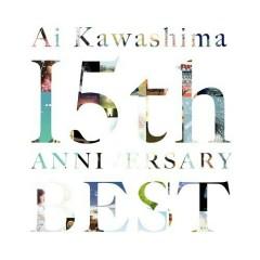 Ai Kawashima 15th Anniversary BEST CD1
