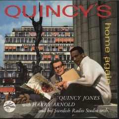 Quincy's Home Again - Quincy Jones, Harry Arnold, The Swedish Radio Studio Orchestra