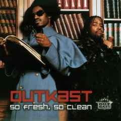 So Fresh, So Clean - Outkast
