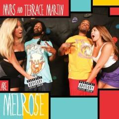 Melrose - Murs, Terrace Martin