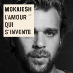 L'Amour Qui S'Invente - Mokaiesh