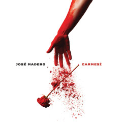 Carmesí (Deluxe) - José Madero
