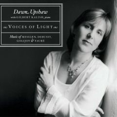 Voices of Light - Dawn Upshaw