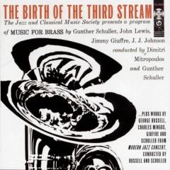 The Birth of the Third Stream