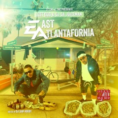 East Atlantafornia - Lost God, OJ Da Juiceman