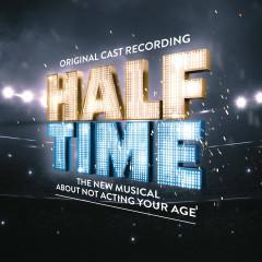 HALF TIME (Original Cast Recording)