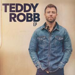 Teddy Robb - EP - Teddy Robb