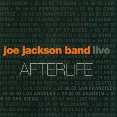 Afterlife [live] - Joe Jackson